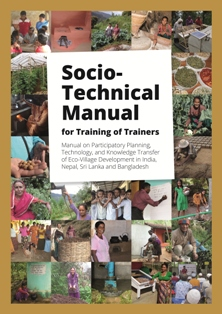 Publication: Socio-Technical Manual for Training of Trainers on Eco-Village Development in South Asia